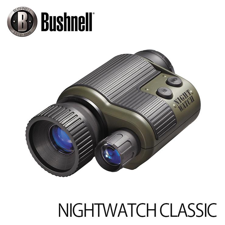 暗視スコープ ブッシュネル ナイトウォッチクラシック Bushnell NIGHTWATCH CLASSIC ナイトビジョン (日本正規品)